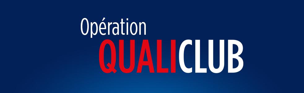 Présentation de l'opération QualiClub